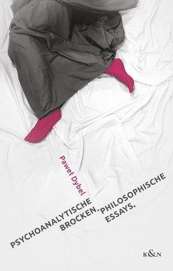 Psychoanalytische Brocken von Dybel,  Pawel