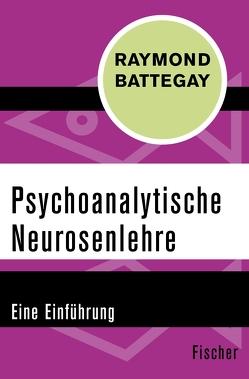 Psychoanalytische Neurosenlehre von Battegay,  Raymond
