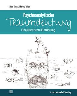 Psychoanalytische Traumdeutung von Milev,  Marina, Stenz,  Nico