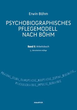 Psychobiografisches Pflegemodell nach Böhm von Böhm,  Erwin