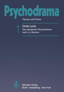 Psychodrama von Leutz,  Grete A.