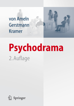 Psychodrama von Ameln,  Falko, Gerstmann,  Ruth, Kramer,  Josef