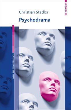 Psychodrama von Stadler,  Christian