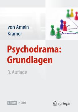 Psychodrama: Grundlagen von Ameln,  Falko, Kramer,  Josef