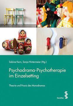 Psychodrama-Psychotherapie im Einzelsetting von Hintermeier,  Sonja, Kern,  Sabine