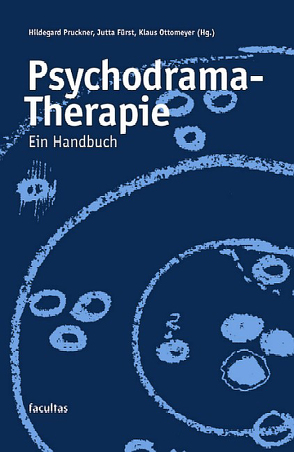 Psychodrama-Therapie von Fürst,  Jutta, Ottomeyer,  Klaus, Pruckner,  Hildegard