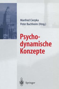 Psychodynamische Konzepte von Buchheim,  P., Cierpka,  M.