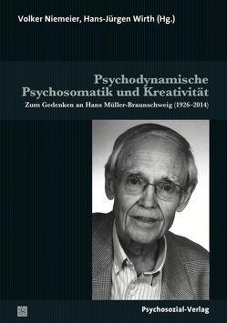 Psychodynamische Psychosomatik und Kreativität von Niemeier,  Volker, Wirth,  Hans-Jürgen