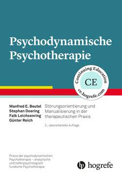 Psychodynamische Psychotherapie von Beutel,  Manfred E., Doering,  Stephan, Leichsenring,  Falk, Reich,  Günter