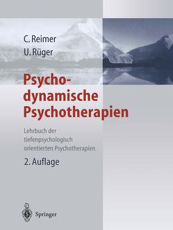 Psychodynamische Psychotherapien von Reimer,  Christian, Rüger,  Ulrich