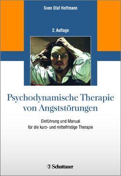 Psychodynamische Therapie von Angststörungen von Hoffmann,  Sven Olaf