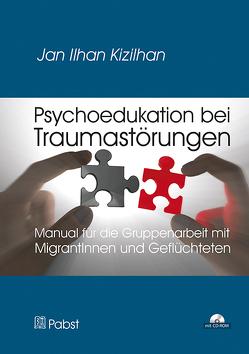 Psychoedukation bei Traumastörungen von Kizilhan,  Jan Ilhan