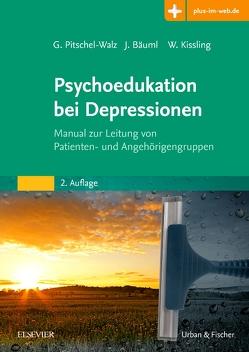 Psychoedukation bei Depressionen von Bäuml,  Josef, Kissling,  Werner, Pitschel-Walz,  Gabriele