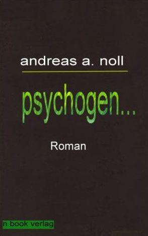 Psychogen… von Noll,  Andreas A