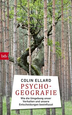 Psychogeografie von Ellard,  Colin, Ruschmeier,  Sigrid