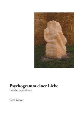 Psychogramm einer Liebe von Meyer,  Gerd