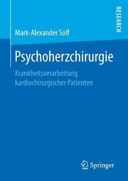 Psychoherzchirurgie von Solf,  Mark-Alexander