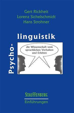 Psycholinguistik von Rickheit,  Gert, Sichelschmidt,  Lorenz, Strohner,  Hans