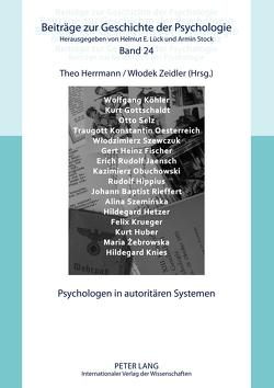 Psychologen in autoritären Systemen von Herrmann,  Theo, Zeidler,  Wlodek