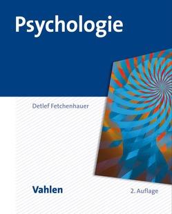 Psychologie von Fetchenhauer,  Detlef