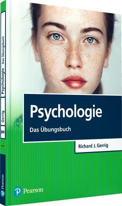 Psychologie – Das Übungsbuch von Gerrig,  Richard J.