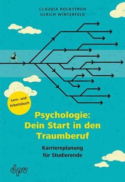 Psychologie: Dein Start in den Traumberuf von Rockstroh,  Claudia, Winterfeld,  Ulrich