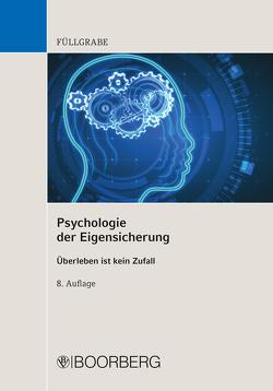 Psychologie der Eigensicherung von Füllgrabe,  Uwe