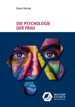 Die Psychologie der Frau von Horney,  Karen, Julius,  Liselotte