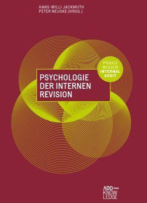 Psychologie der Internen Revision von Bein,  Thomas, Fischer,  Kim Sarah, Jackmuth,  Hans-Willi, Neuske,  Peter, Stolberg,  Bernd, Urbaniok,  Frank