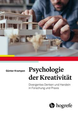 Psychologie der Kreativität von Krampen,  Günter