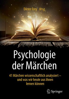 Psychologie der Märchen von Frey,  Dieter
