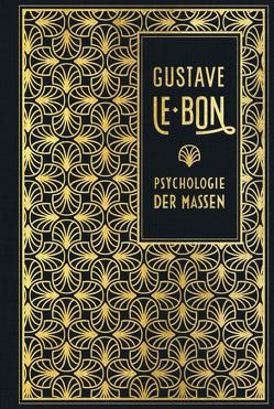 Psychologie der Massen von Eisler,  Rudolf, Le Bon,  Gustave