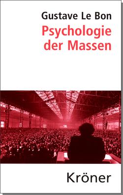 Psychologie der Massen von König,  Helmut, Le Bon,  Gustave