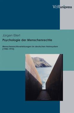 Psychologie der Menschenrechte von Eilert,  Jürgen