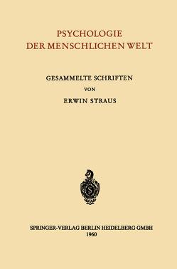 Psychologie der Menschlichen Welt von Straus,  Erwin