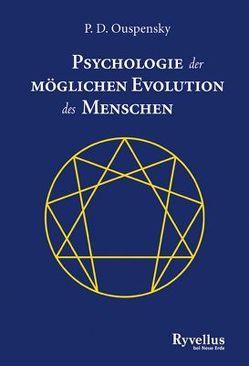 Psychologie der möglichen Evolution des Menschen von Ouspensky,  P D