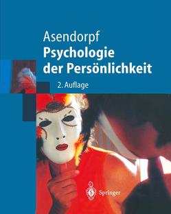 Psychologie der Persönlichkeit von Asendorpf,  J.B.
