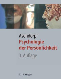 Psychologie der Persönlichkeit von Asendorpf,  Jens B.
