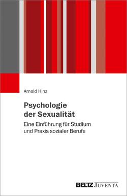 Psychologie der Sexualität von Hinz,  Arnold