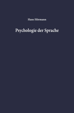 Psychologie der Sprache von Hörmann,  Hans