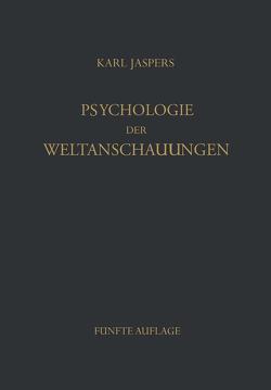 Psychologie der Weltanschauungen von Jaspers,  K.
