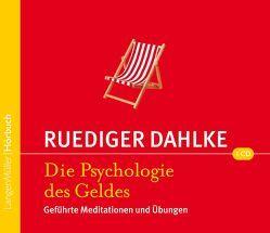 Psychologie des Geldes (CD) von Dahlke,  Ruediger