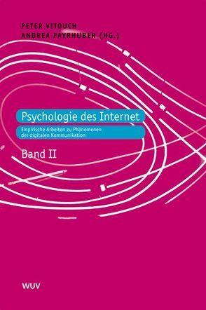 Psychologie des Internet von Payrhuber,  Andrea, Vitouch,  Peter
