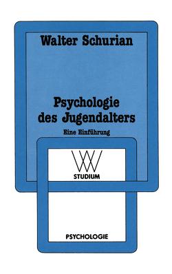 Psychologie des Jugendalters von Schurian,  Walter