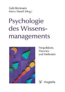 Psychologie des Wissensmanagements von Mandl,  Heinz, Reinmann,  Gabi