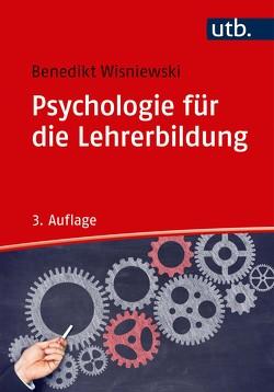 Psychologie für die Lehrerbildung von Wisniewski,  Benedikt