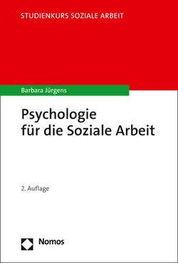 Psychologie für die Soziale Arbeit von Jürgens,  Barbara