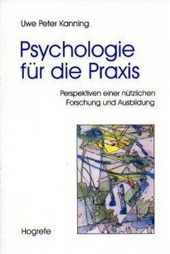 Psychologie für die Praxis von Kanning,  Uwe P