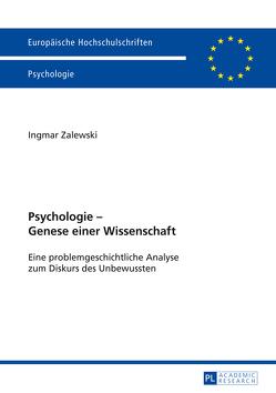 Psychologie – Genese einer Wissenschaft von Zalewski,  Ingmar