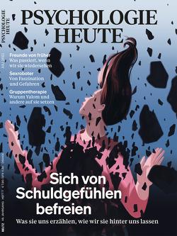 Psychologie Heute 7/2021: Sich von Schuldgefühlen befreien von Julius Beltz GmbH & Co. KG